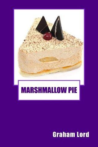 Marshmallow Pie Graham Lord