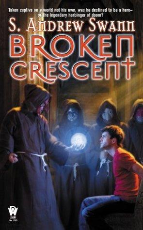 Broken Crescent S. Andrew Swann