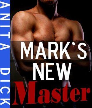 Marks New Master  by  Anita Dick