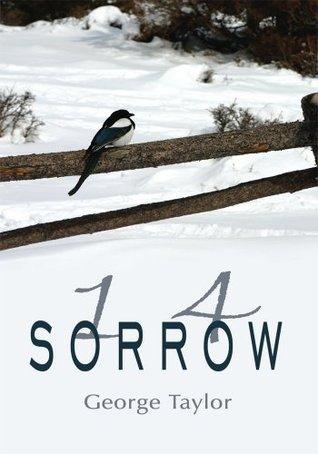 1 4 Sorrow  by  George R. Taylor