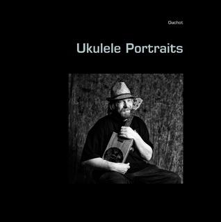 Ukulele Portraits Guchot