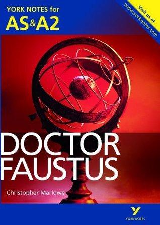 York Notes AS/A2 Doctor Faustus (York Notes Advanced) Jill Barker