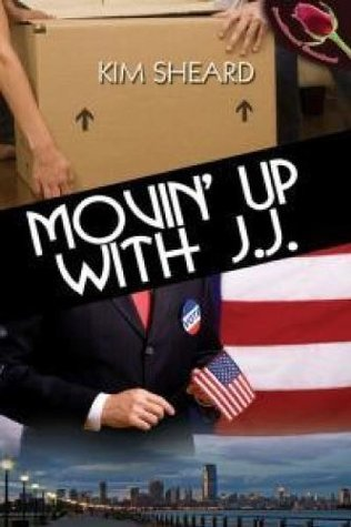Movin Up With J.J.  by  Kim Sheard