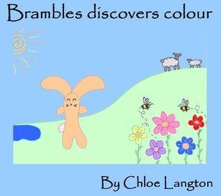 Brambles discovers colour  by  chloe langton