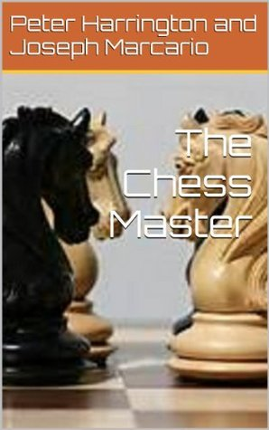 The Chess Master  by  Peter Harrington and Joseph Marcario