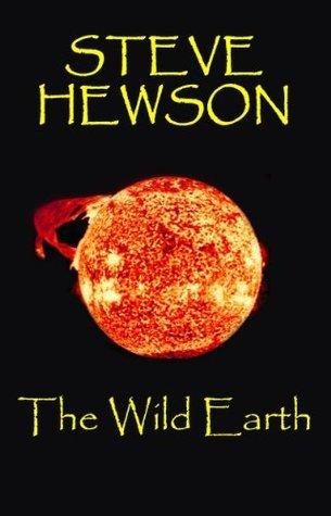The Wild Earth  by  Steve Hewson
