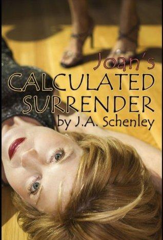 Joans Calculated Surrender J.A. Schenley