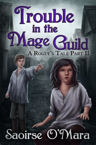 Trouble in the Mage Guild Saoirse OMara