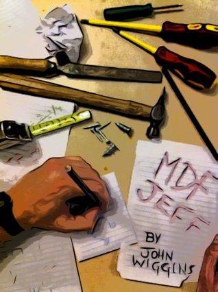 MDF Jeff  by  John Wiggins