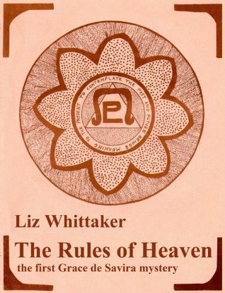 The Rules of Heaven  by  Liz Whittaker