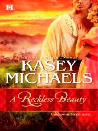 A Reckless Beauty (Romney Marsh, #5) Kasey Michaels