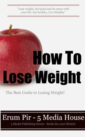 How to Lose Weight  by  5Media