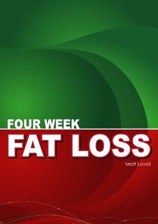 Four Week Fat Loss Matt Lovell