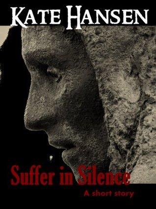 Suffer In Silence Kate Hansen