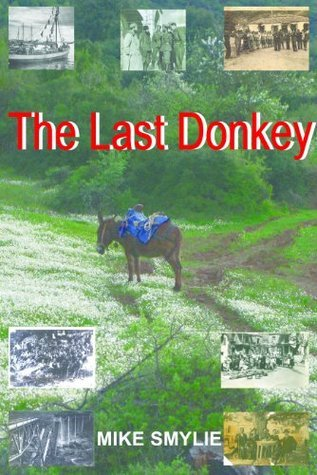 The Last Donkey  by  Mike Smylie