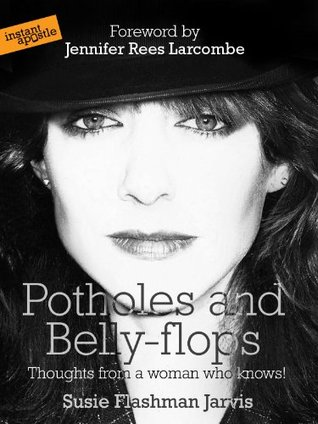 Potholes and Belly-flops Susie Flashman Jarvis