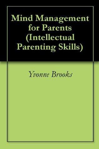 Mind Management for Parents Yvonne Brooks