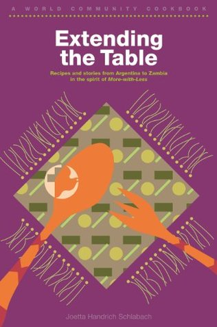 Extending the Table (World Community Cookbook)  by  Joetta Handrich Schlabach