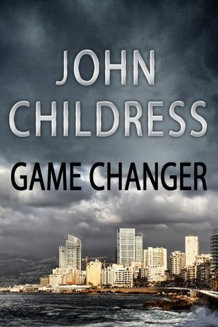 Game Changer  by  John R Childress
