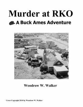 Murder at RKO Woodrow W. Walker