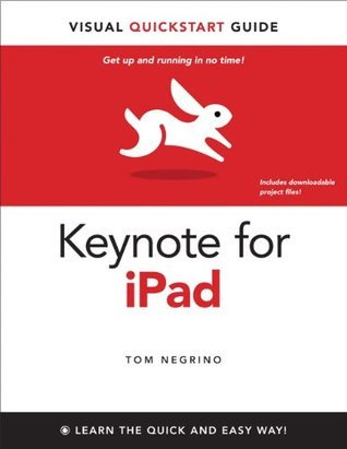 Keynote for iPad Tom Negrino