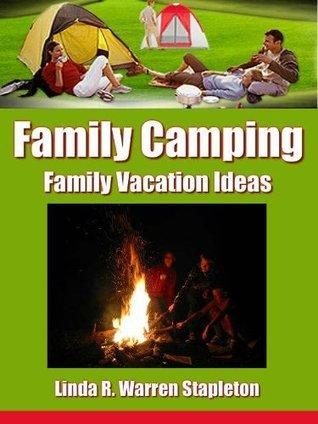 Family Camping  by  Linda R. Warren-Stapleton