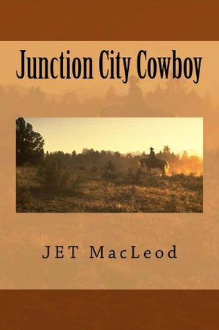 Junction City Cowboy  by  Jet MacLeod