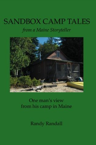 Sandbox Camp Tales from a Maine Storyteller Randy Randall