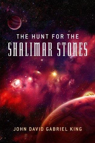 The Hunt For The Shalimar Stones John David Gabriel King