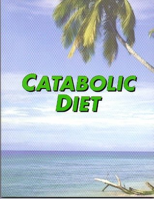 The Catabolic Diet Todd Pliss