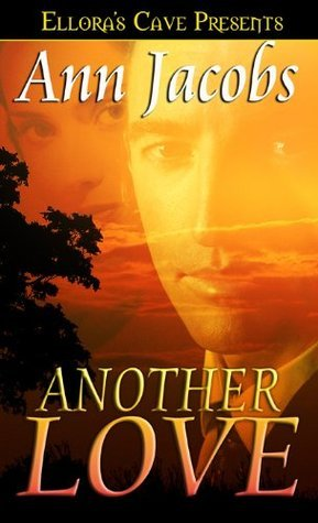 Another Love (Black Gold, #6)  by  Ann Jacobs