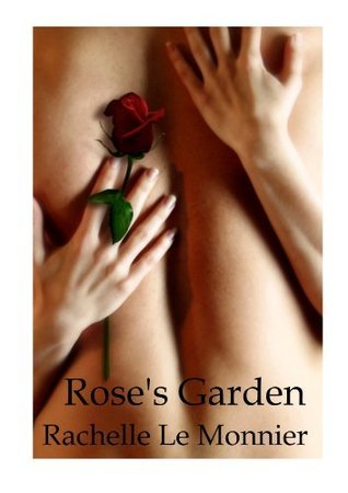 Roses Garden Rachelle Le-Monnier