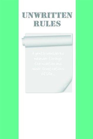 Unwritten Rules Paul     Gilbert