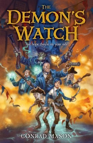 The Demons Watch: Tales of Fayt, Book 1 Conrad Mason