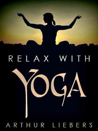 Relax With Yoga Yogi Ramacharaka (William Walker Atkinson)