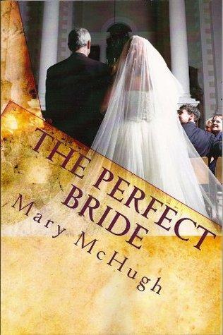 The Perfect Bride Mary McHugh