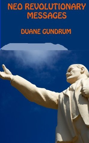 Neo Revolutionary Messages: Russias August 1991 Coup Duane Gundrum