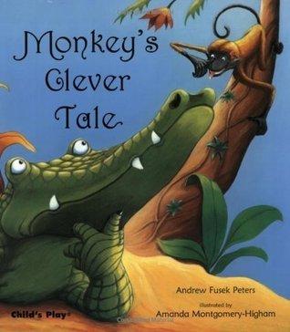 Monkeys Clever Tale  by  Andrew Fusek Peters