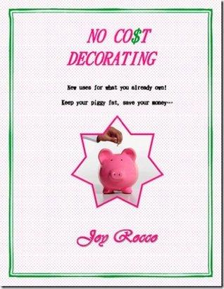 No Co$T Decorating Joy Rocco