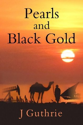 Pearls and Black Gold  by  J.  Guthrie