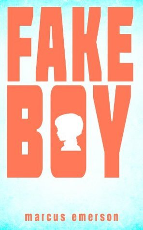 Fake Boy  by  Marcus Emerson