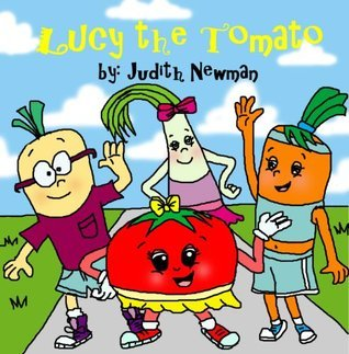 Lucy the Tomato Judith Newman