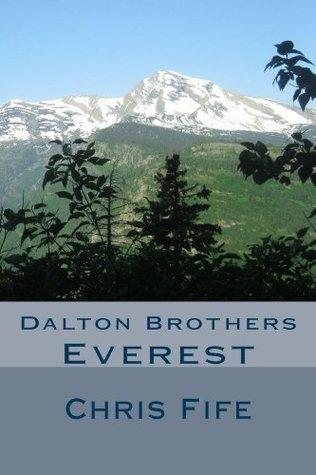 Dalton Brothers: Everest Chris Fife