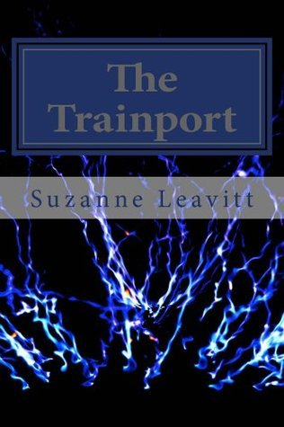 The Trainport  by  Suzanne Leavitt