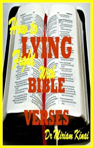 How to Fight Lying with Bible Verses Miriam Kinai