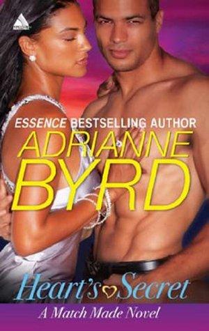 Hearts Secret (Mills & Boon Kimani Arabesque) (A Match Made Novel - Book 1)  by  Adrianne Byrd