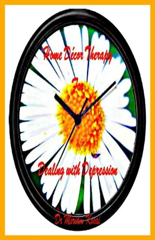 Home Decor Therapy for Dealing with Depression Miriam Kinai