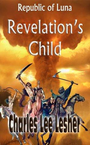 Revelations Child Charles Lee Lesher
