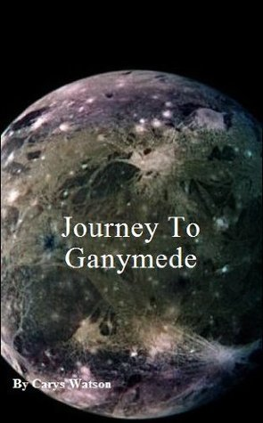 Journey to Ganymede  by  Carys Watson