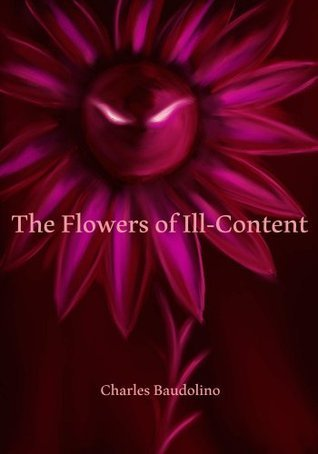 The Flowers of Ill-Content  by  Charles Baudolino